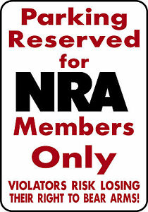 PARKING FOR NRA Keep and Bear Arms alum sign Rifle Pistol Owner deer elk hunt