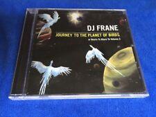 Sealed DJ FRANE Journey To The Planet Of Birds CD BoatRide Electric Garden DREZ