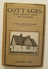 Cottages: Their Planning, Design And Materials by Lawrence Weaver, Country Life