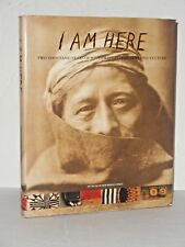 I Am Here - Two Thousand Years of Southwest Indian Arts and Culture  H/C
