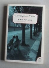 Simon Van Booy LOVE BEGINS IN WINTER Signed copy pb