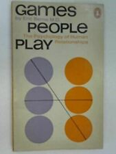 Games People Play: The Psychology of Human Relationships [Paperback] Berne, Eric