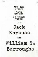 And the Hippos Were Boiled in Their Tanks by Burroughs, William S. -ExLibrary