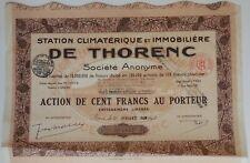 ACTION DE 100 FRANCS, STATION CLIMATÉRIQUE ET IMMOBILIÈRE DE THORENC, 1928