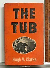 1963 THE TUB 2/10 FIELD REGIMENT AIF WW2 HB DJ 1ST ED CHANGI BURMA RAILWAY NOVEL