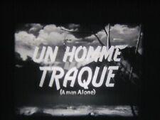 Extrait de  Film 16 mm sonore : UN HOMME TRAQUÉ  WESTERN  ( incomplet )