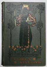 A GIRL'S KINGDOM by M. Corbet-Seymour (Hardback, 1897) Fiction - Rare, Antique