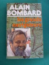 Alain Bombard les grands navigateurs Bougainville la pérouse Colomb