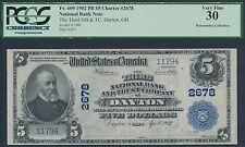 "FR609 $5 1902 NAT'L CURRENCY ""3RD NAT'L BANK OF DAYTON, OH"" PCGS VF 30+ HV7172"