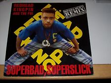"REDHEAD KINGPIN AND THE FBI - SUPERBAD, SUPERSLICK, 3 TKS, 1989 (10 RECORDS 12"")"