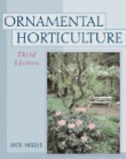 Ornamental Horticulture: Science, Operations & Management 3rd Edition  NEW