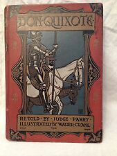 Walter Crane / Judge Parry - Don Quixote of the Mancha - 1st/1st 1900 - Blackie