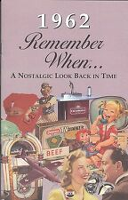 55th Birthday Remember When Book 1962