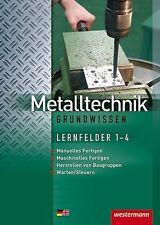 Metalltechnik Grundwissen von Jürgen Kaese, Günther Tiedt, Lutz Langanke, Karl-…