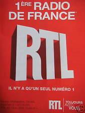 PUBLICITÉ RTL 1ère RADIO DE FRANCE IL N'Y A QU'UN SEUL NUMÉRO
