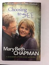 Choosing to SEE : A Journey of Struggle and Hope by Ellen Vaughn and Mary...