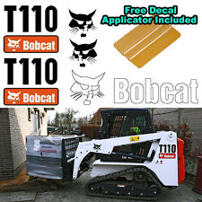 Bobcat T110 Skid Steer Set Vinyl Decal Sticker 5 PC SET + FREE DECAL APPLICATOR