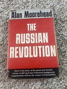 The Russian Revolution by Alan Moorehead, 1958 Hardcover w/DJ BL10