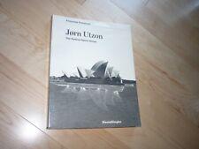 Jorn Utzon : The Sydney Opera House Francoise Fromonot