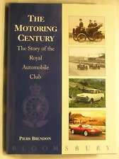 The Motoring Century: Story of the Royal Automobile Club, Brendon, Dr. Piers, Ex