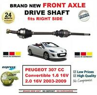 FOR PEUGEOT 307 CC Convertible 1.6 2.0 16V 2003-2009 FRONT AXLE RIGHT DRIVESHAFT