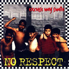 NO RESPECT - Excuse my smile CD