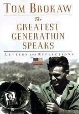 The Greatest Generation Speaks - Tom Brokaw, 1999 Hardcover New
