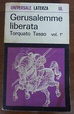 GERUSALEMME LIBERATA - TORQUATO TASSO - VOL. 1 - UNIVERSALE LATERZA  1° ED. 1967
