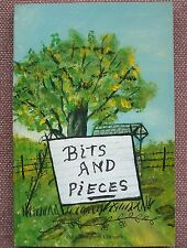 BITS AND PIECES By ZULA MARGARET CLAUNCH  ~ PB 1999