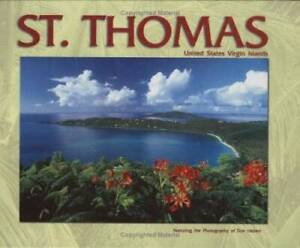 St. Thomas United States Virgin Islands - Hardcover By Gerald Singer - GOOD