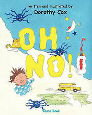NEW OH NO!: When It's OK To Be Late For School by Dorothy Cox