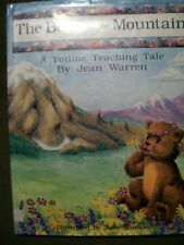 THE BEAR AND THE MOUNTAIN A TOTLINE TEACHING TALE JEAN WARREN 1994 HARDCOVER