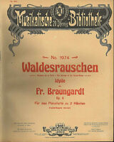 """"""" Waldesrauschen """" Idylle von Fr. Braumgardt , alte Noten übergroß"""