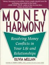 Money Harmony: Resolving Money Conflicts in Your Life and Your Relationships