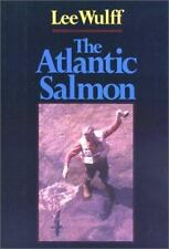The Atlantic Salmon by Lee Wulff (1988, Hardcover, Reprint)