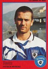 N°020 PATRICK MOREAU SC.BASTIA VIGNETTE PANINI FOOTBALL 97 STICKER 1997