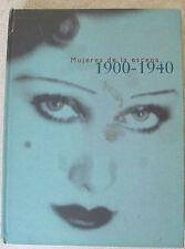 MUJERES DE LA ESCENA 1900-1940 - En español