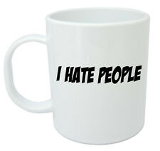 I Hate People Mug - Funny Novelty Gift Ideas For Men & Women, Birthday Gift Idea