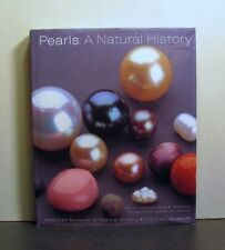 Pearls: A Natural History, Ecology, Cultured, Biology, Chemistry
