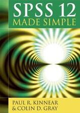 SPSS 12 Made Simple: Release 12.0, Kinnear, Paul & Gray, Colin, Used; Good Book