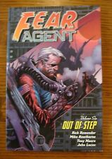 Fear Agent: Out of Step - Volume Six (TPB 2012 Dark Horse) 1st Printing - Fine