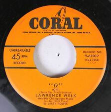 "50'S Coral Nos 45 Lawrence Welk - ""O"" / Hallelujah ! Brother On Coral"