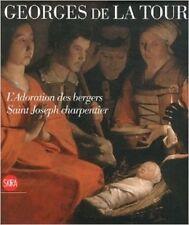 Georges De La Tour À Milan : L'Adoration Des Bergers Saint Joseph Charpentier. E