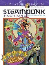 Creative Haven Coloring Bks.: Creative Haven Steampunk Fashions Coloring Book...