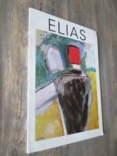 ELIAS : Pastels.- schilderijen - tekeningen- Catalogue 1982