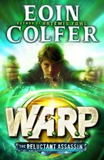 The Reluctant Assassin (W.A.R.P. Book 1),Eoin Colfer