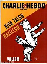 CHARLIE HEBDO hors-serie n°22 ¤ DICK TALON NAZILLON ¤ WILLEM 2007