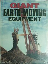 Giant Earth-Moving Equipment, 1995 Book (Loading/Stripping Shovels, Excavators +