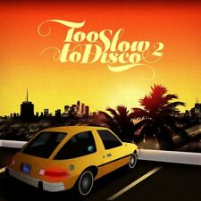 TOO SLOW TO DISCO VOL.2  CD NEUF