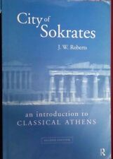 Roberts, City of Sokrates  an introduction to Classical Athens  2nd Edition ST11